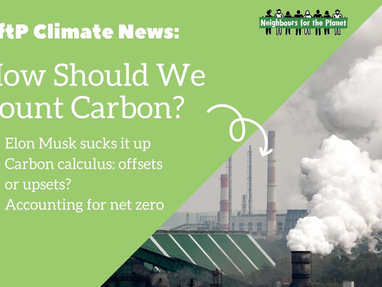NftP Climate News: How Should We Count Carbon?