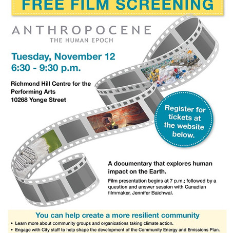 Tues Nov 12, 6:30pm: Free Film Screening - Anthropocene: The Human Epoch (Richmond Hill)
