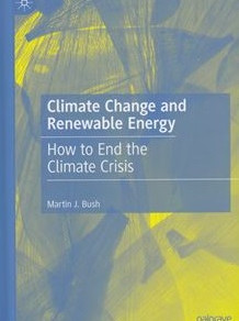Book: Climate Change and Renewable Energy - How to End the Climate Crisis