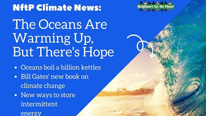 NftP Climate News: The oceans are warming but there's reason for hope
