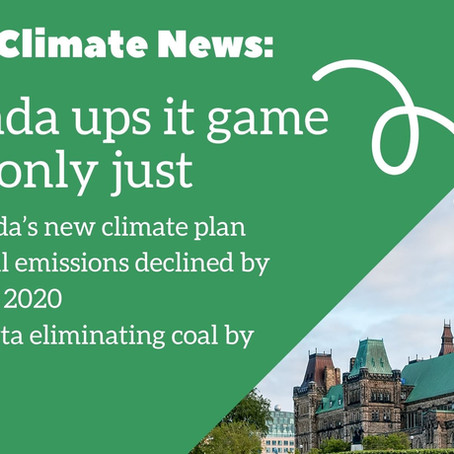 NftP Climate News:  Canada ups it game—but only just