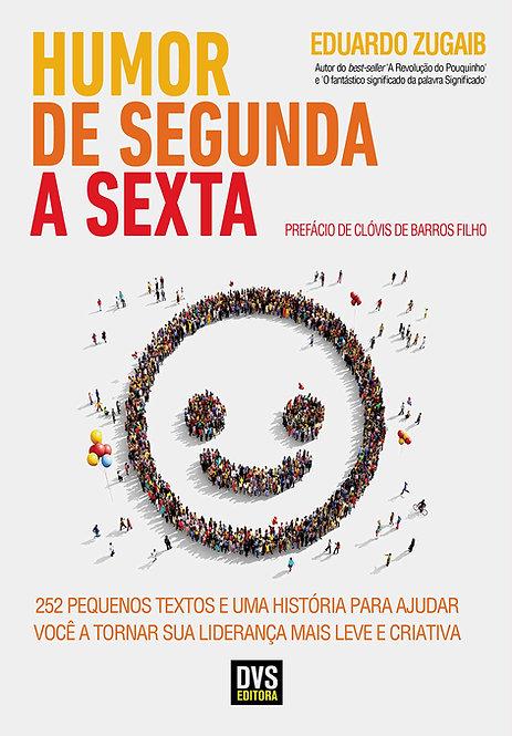HUMOR DE SEGUNDA A SEXTA