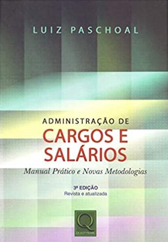 ADMINISTRACAO DE CARGOS E SALARIOS - 03 ED