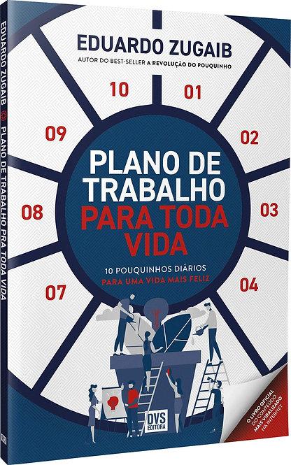 PLANO DE TRABALHO PARA TODA VIDA