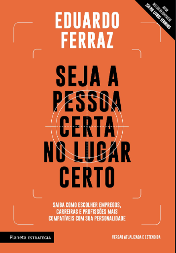 SEJA A PESSOA CERTA NO LUGAR CERTO - 02 ED