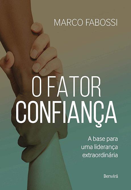 O FATOR CONFIANÇA