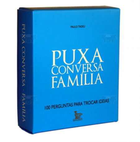PUXA CONVERSA FAMILIA