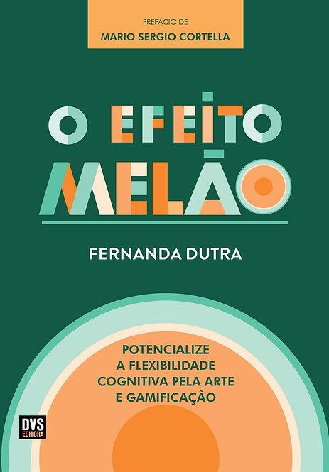 EFEITO MELÃO