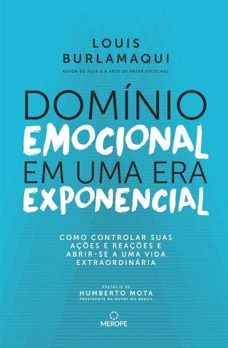 DOMINIO EMOCIONAL EM UMA ERA EXPONENCIAL