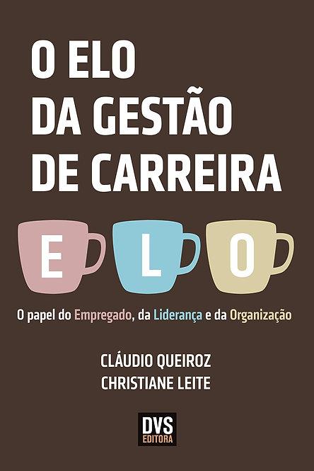 ELO DA GESTAO DE CARREIRA, O