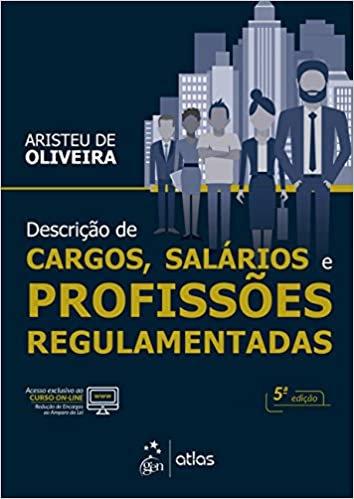 DESCRICAO DE CARGOS - SALARIOS E PROFISSOES REGULAMENTADAS - 05 ED