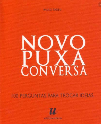 NOVO PUXA CONVERSA - 04 ED