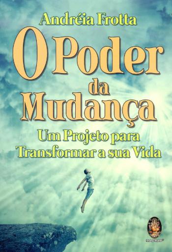 O PODER DA MUDANCA