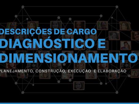 Descrições de Cargos: Diagnóstico e Dimensionamento