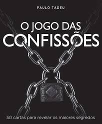 JOGO DAS CONFISSOES, O