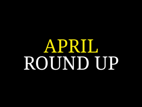 April round up