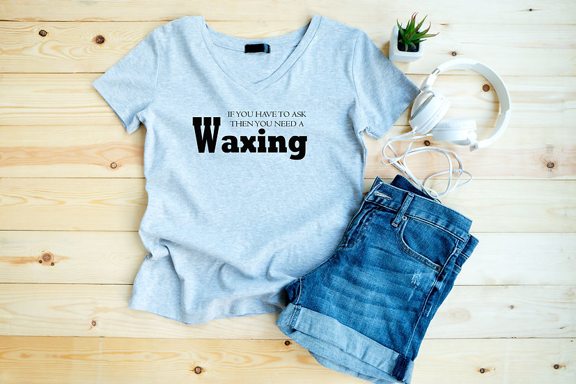 If You Have To Ask Then You Need A Waxing