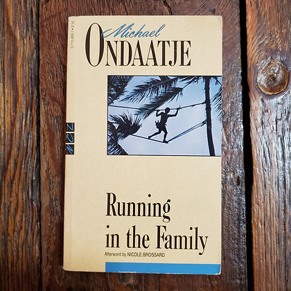 Ondaatje, Michael : RUNNING IN THE FAMILY - Paperback Book