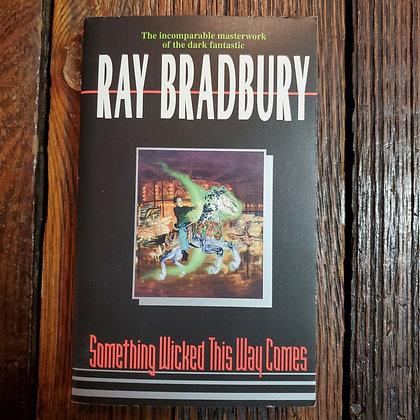 Bradbury, Ray : Something Wicked This Way Comes - Paperback Books