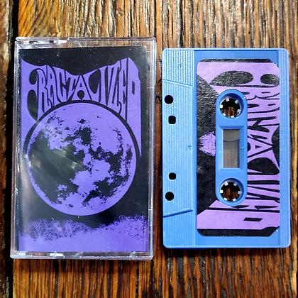 FRACTALIZED : Promo 1 - Cassette Tape (NEW 2021)