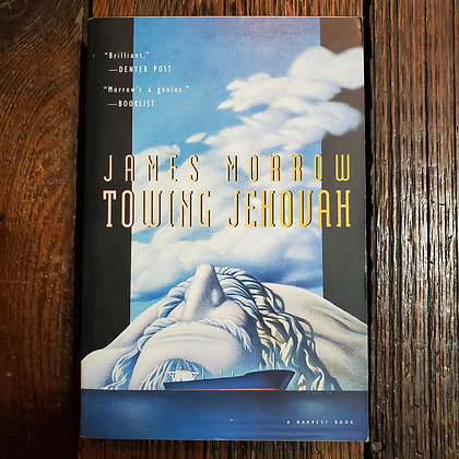 Morrow, James : TOWERING JEHOVAH - Softcover Book