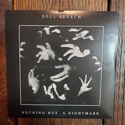 """SOUL SEARCH : Nothing But A Nightmare - 7"""" Vinyl"""
