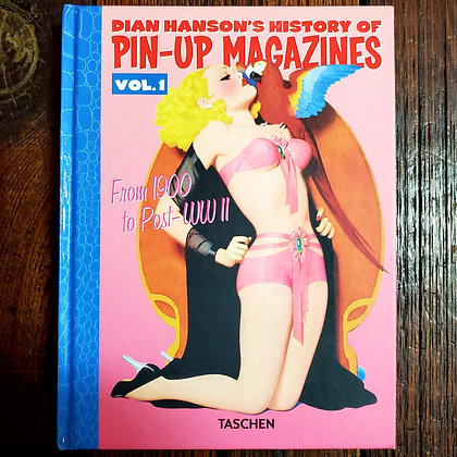 Dian Hanson's HISTORY OF PIN UP MAGAZINES Vol.1 - Hardcover Art Book