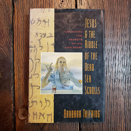 Thiering, Barbara - JESUS & THE RIDFLE OF THE DEAD SEA SCROLLS
