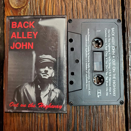 BACK ALLEY JOHN : Out on the Highway - Tape