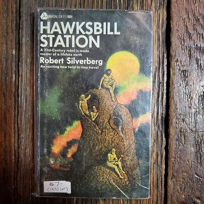 Silverberg, Robert : HAWKSBILL STATION - 1970 1st Paperback