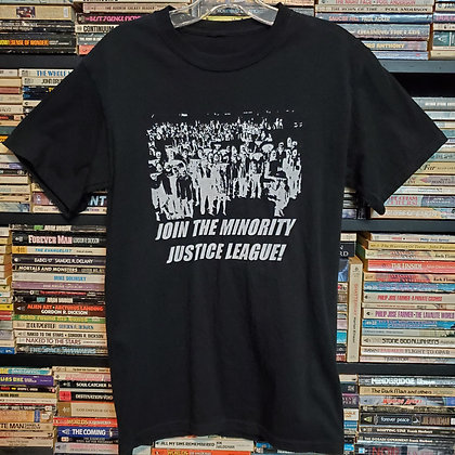 JOIN THE MINORITY JUSTICE LEAGUE! (Size Small Shirt)