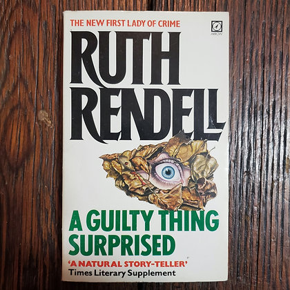 Rendell, Ruth : A GUILTY THING SURPRISED - Paperback