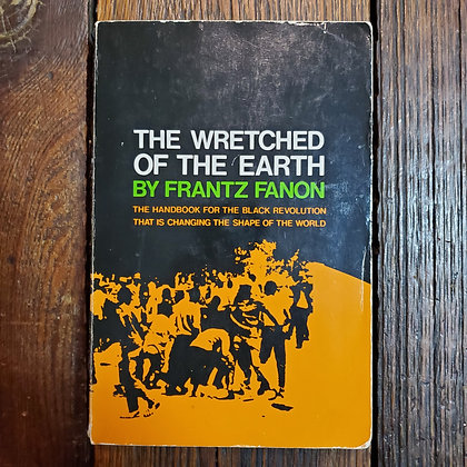 Fanon, Frantz THE WRETCHED OF THE EARTH
