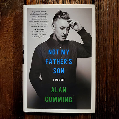 Cumming, Alan : NOT MY FATHER'S SON - Hardcover Book