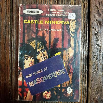 Canning, Victor : CASTLE MINERVA - 1962 Paperback
