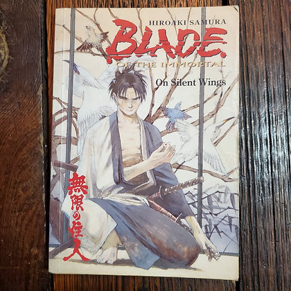 BLADE OF THE IMMORTAL On Silent Wings 1999