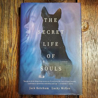 Ketchum, Jack : THE SECRET LIFE OF SOULS - Hardcover
