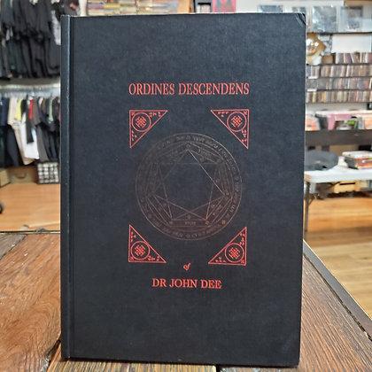Dee, Dr. John - ORDINES DESCENDENS (Ltd.236)