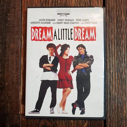 DREAM A LITTLE DREAM DVD