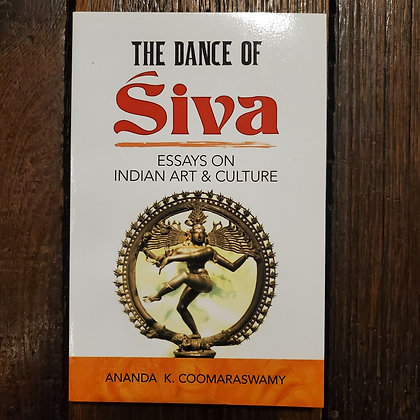 Coomaraswamy, Ananda K : THE DANCE OF SIVA - Softcover Book