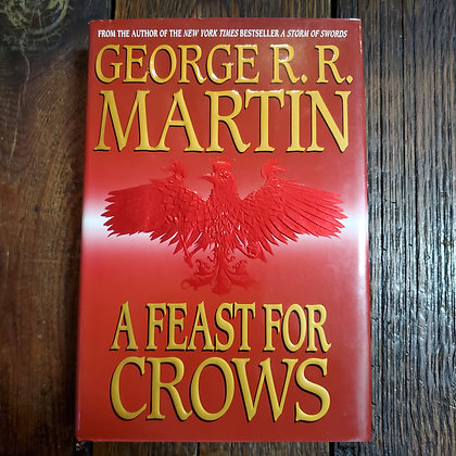 Martin, George R.R. : A FEAST FOR CROWS - Hardcover Book