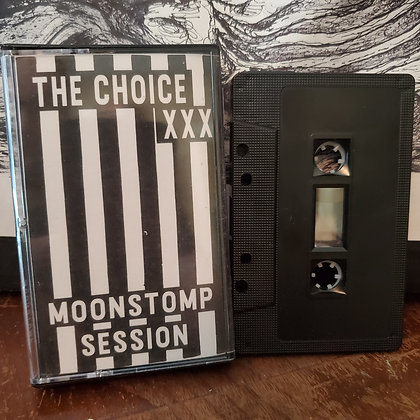 THE CHOICE Moonstomp Session TAPE