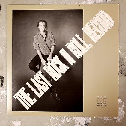 KRISTIAN NORTH : The Last Rock N Roll Record - Vinyl LP