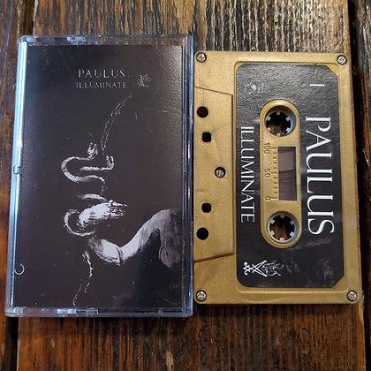 PAULUS : ILLUMINATE - (NEW) CASSETTE TAPE