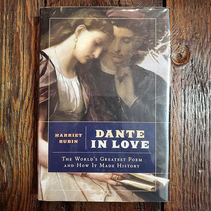 Rubin, Harriet : DANTE IN LOVE - Hardcover Book