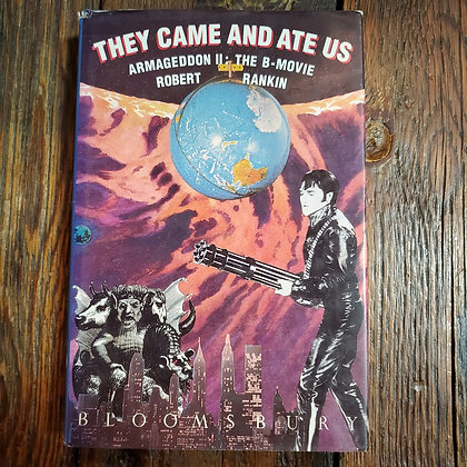 Rankin, Robert : THEY CAME AND ATE US - Hardcover Book