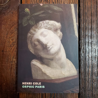 Cole, Henri : ORPHIC PARIS - Softcover Book