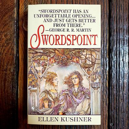 Kushner, Ellen : SWORDSPOINT - Paperback Book