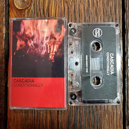 CASCADIA : Conditionally - Tape