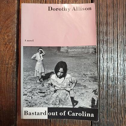 Allison, Dorthy : BASTARD OUT OF CAROLINA - Softcover Book
